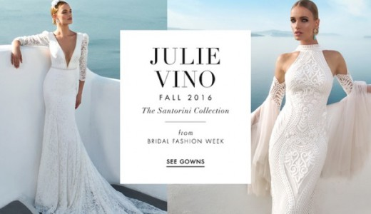 Julie Vino Fall 2016 - The Santorini Collection LoveweddingsNG