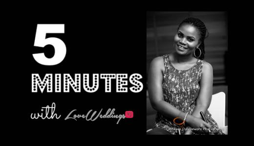 LoveweddingsNG 5 Minutes With Lovetta Ovokebeauty Studio