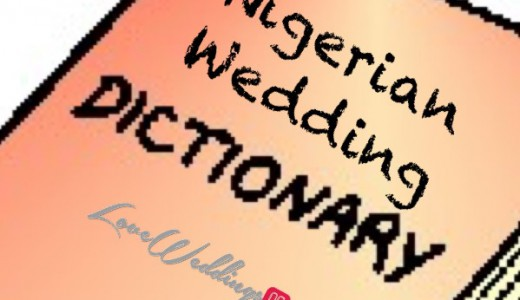 Nigerian Wedding Dictionary LoveweddingsNG feat