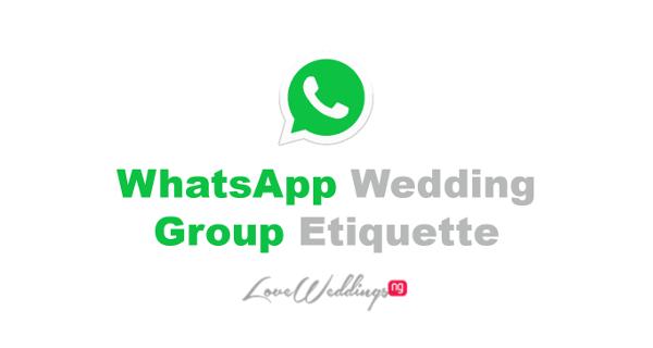 Nigerian WhatsApp Wedding Group Etiquette LoveWeddingsNG