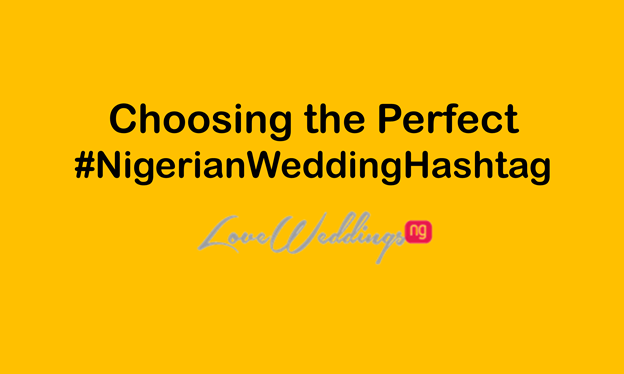 Wedding #Hashtags: Choosing The Right One