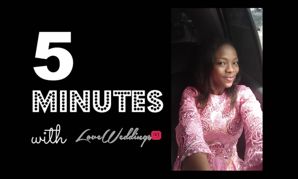 5 minutes with Damilola Bridal Comfort LoveweddingsNG