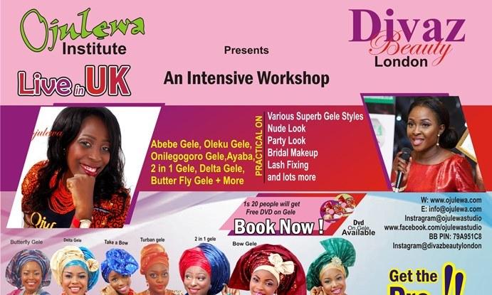 Ojulewa Institute & Divaz Beauty London presents An Intensive Workshop on Makeup & Gele