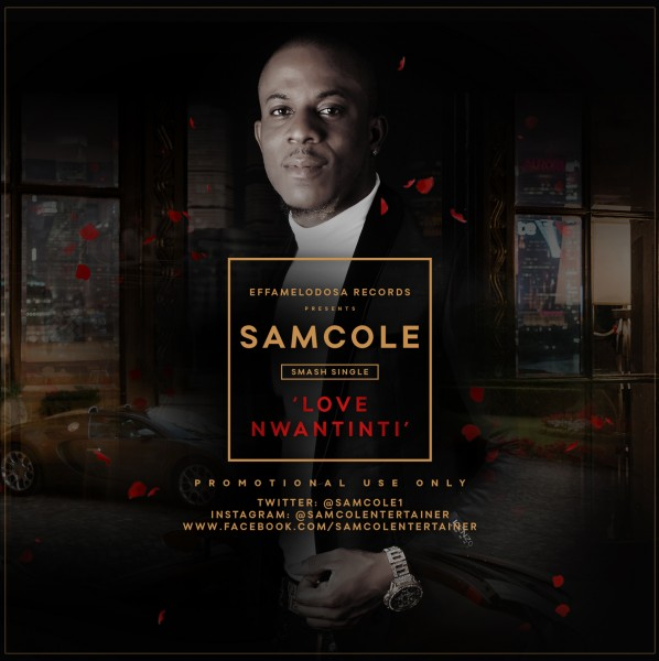 Samcole – Love Nwantinti LoveweddingsNG