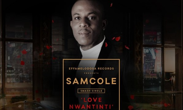 New Music: Samcole – Love Nwantinti