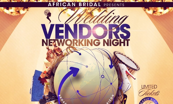 African Bridal Wedding Vendors Networking Night… Are You Ready