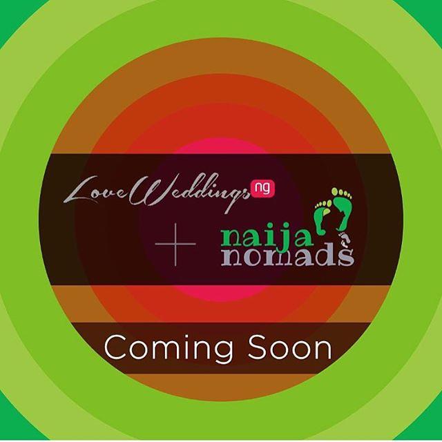 LoveweddingsNG Naija Nomads Collaboration