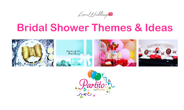 Nigerian Bridal Shower Themes and Ideas - Partito by Ronnie LoveweddingsNG