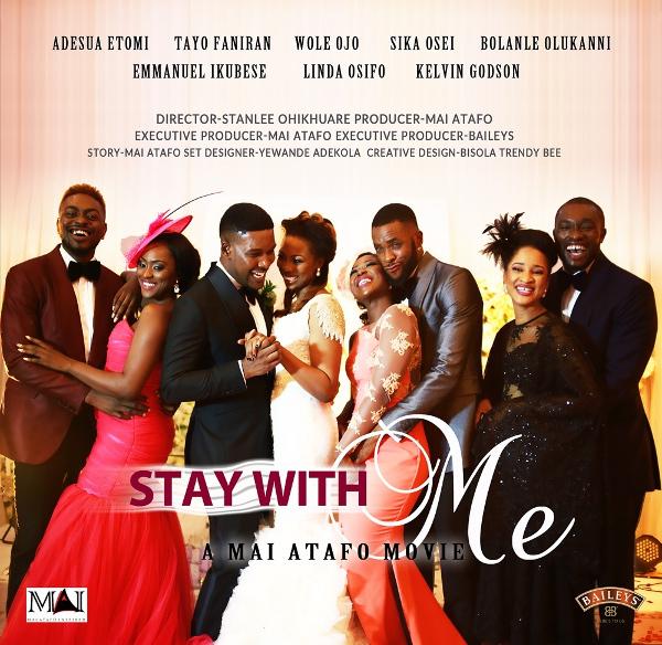 Mai Atafo Stay With Me The Movie LoveweddingsNG