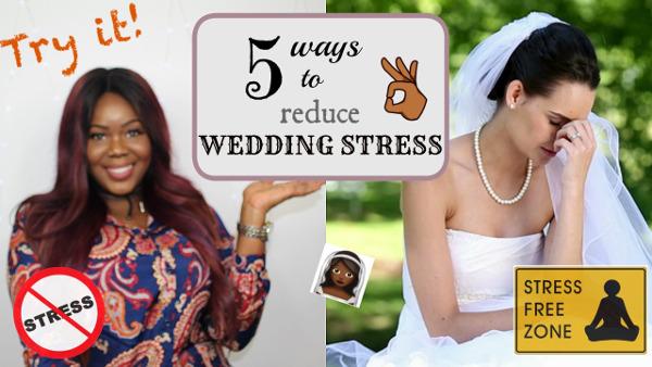 5 ways to reduce wedding stress | Get Wedding Ready with Wura Manola