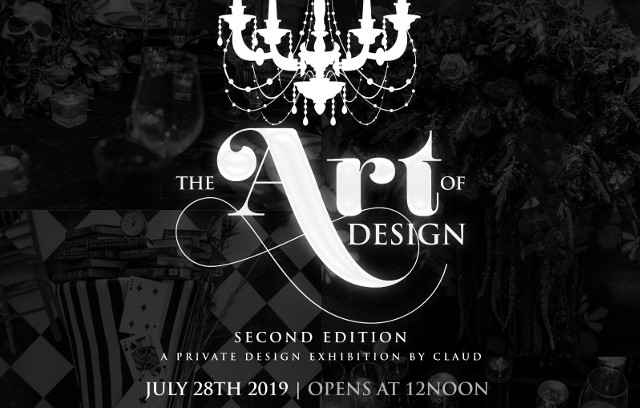 The Art of Design II, a private design exhibition by Claud