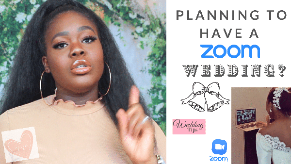 10 practical tips to help you plan the perfect Zoom wedding | Wura Manola