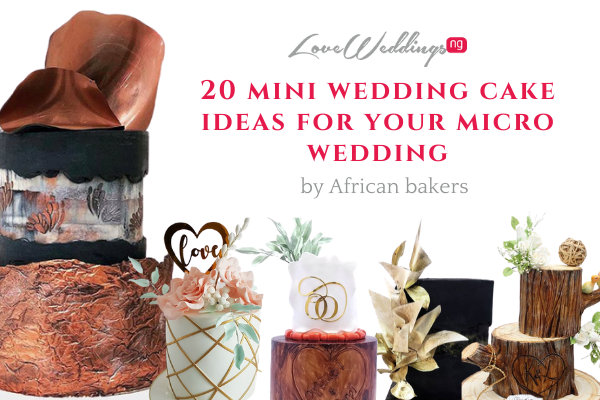 20 mini wedding cake ideas for your micro wedding by Nigerian bakers