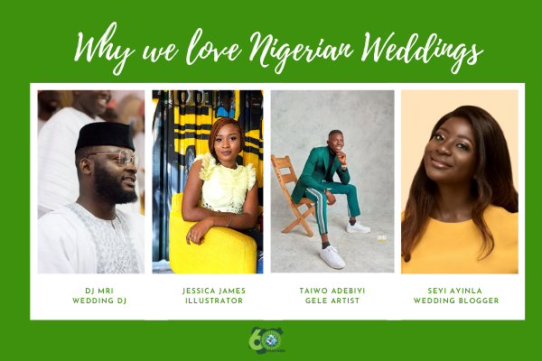 #60Together: Why we love Nigerian Weddings