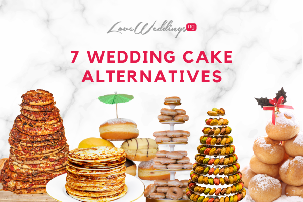 7 wedding cake alternatives Nigerian couples should consider